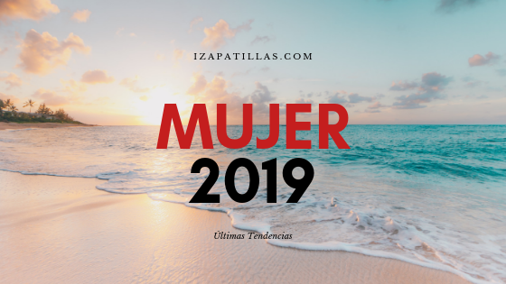 Zapatillas mujer verano 2019